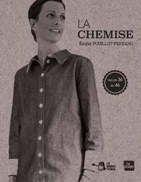 Emilie Pouillot-Ferrand - Basique d'Emilie : La chemise.