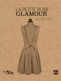 Emilie Pouillot-Ferrand - La petite robe glamour.