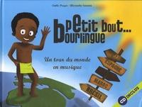 Emilie Pouyer et Alexandre Sauvion - Petit bout bourlingue. 1 CD audio