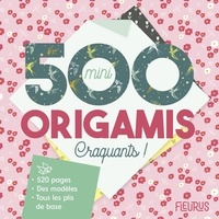 Emilie Ramon - 500 mini origamis craquants !.