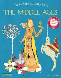 The Middle Ages- My History Activity Book - Emilie Ramon |