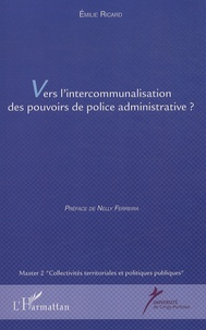 Galabria.be Vers l'intercommunalisation des pouvoirs de police administrative ? Image
