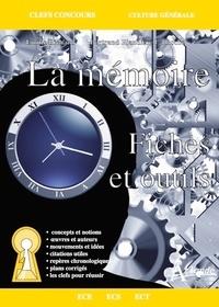 Emilie Richard et Bertrand Riandière La Roche - La mémoire - Fiches et outils.