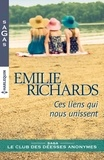 Emilie Richards - Ces liens qui nous unissent.