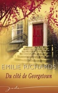 Emilie Richards - Du côté de Georgetown (Harlequin Jade).