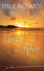 Emilie Richards - L'héritage des Robeson.