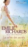 Emilie Richards - La vallée des secrets - T3 - La vallée de Shenandoah.