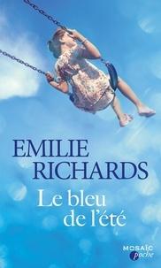 Emilie Richards - Le bleu de l'été.