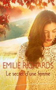 Emilie Richards - Le secret d'une femme.