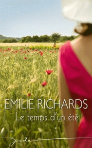 Emilie Richards - Le temps d'un été.