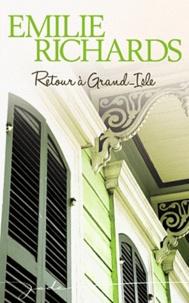 Emilie Richards - Retour à Grand-Isle.
