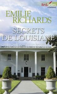 Emilie Richards - Secrets de Louisiane.
