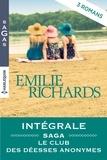 """Emilie Richards - Série """"Le club des déesses anonymes"""" : l'intégrale."""