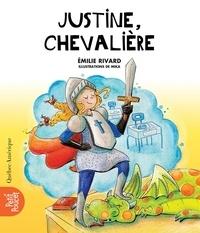 Emilie Rivard et  Mika - La Classe de Madame Isabelle  : Justine, chevalière.
