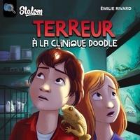 Emilie Rivard et Martin Gougeon - Terreur à la clinique Doodle.