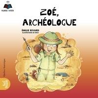 Emilie Rivard et Sophie Cadieux - Coffret La classe de madame Is  : Zoé, archéologue.
