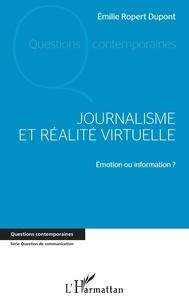 Emilie Ropert Dupont - Journalisme et réalité virtuelle - Emotion ou information ?.
