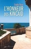 Emilie Rose - L'honneur des Kincaid.