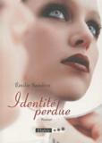 Emilie Sandrin - Identité perdue.