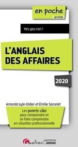 Emilie Sarcelet et Amanda Lyle-Didier - L'anglais des affaires.
