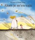 Emilie Seron et Eléonore Seron - Alors je m'en vais.