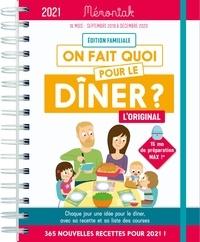Emilie Thuillez - On fait quoi pour le dîner ? - Edition familiale, de septembre 2020 à décembre 2021.