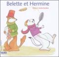 Emilie Vanvolsem - Belette  : Belette et Hermine.