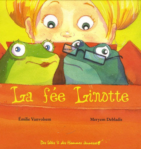 Emilie Vanvolsem et Meryem Debladis - La fée Linotte.