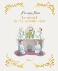 Emilie Vanvolsem - Le missel de ma communion.