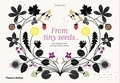 Emilie Vast - From Tiny Seeds... - The Amazing Story of How Plants Travel.