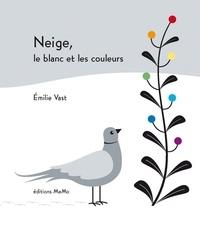 Emilie Vast - Neige, le blanc et les couleurs.