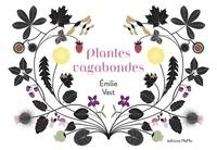 Emilie Vast - Plantes vagabondes.