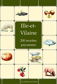 Emilie Veyssié et Marc Béziat - Ille-et-Vilaine - 200 recettes paysannes.