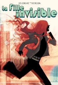 Emilie Villeneuve et Julie Rocheleau - La Fille invisible.