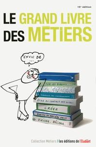 Emilie Weynants - Le grand livre des métiers.