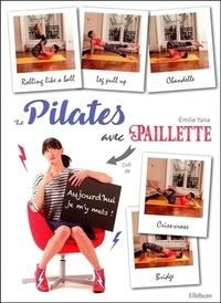 Emilie Yana - Le Pilates avec Paillette.