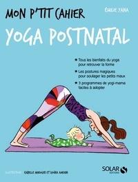 Emilie Yana - Mon p'tit cahier yoga post-natal.