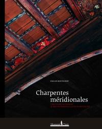 Emilien Bouticourt - Charpentes méridionales - Construire autrement.