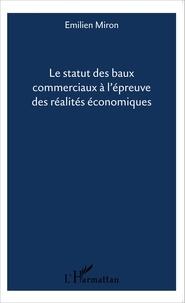 Le statut des baux commerciaux à lépreuve des réalités économiques.pdf