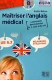 Emilien Mohsen - Maitriser l'anglais médical - Communiquer dans le domaine de la santé et du soin UE 6.2. 1 CD audio