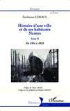 Emilienne Leroux - Histoire d'une ville et de ses habitants, Nantes - Tome 2, De 1914 à 1939.