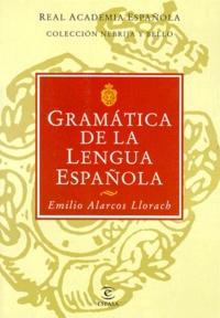 Emilio Alarcos Llorach - Gramatica de la lengua espanola.