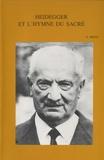 Emilio Brito - Heidegger et l'hymne du sacré.