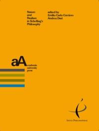 Emilio Carlo Corriero et Andrea Dezi - Nature and Realism in Schelling's Philosophy.