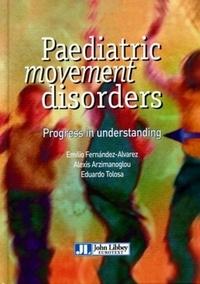 Paediatric Movement Disorders - Progress in understanding.pdf