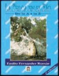 Emilio Fernández Román - La pesca en el río de la A-Z.