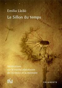 Emilio Lledo - Le sillon du temps.