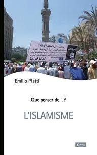 L'islamisme - Emilio Platti |