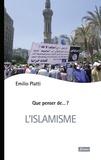 Emilio Platti - L'islamisme.