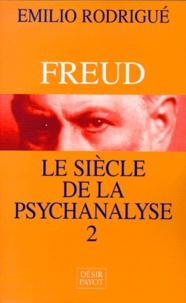 Rhonealpesinfo.fr FREUD, LE SIECLE DE LA PSYCHANALYSE. Tome 2 Image
